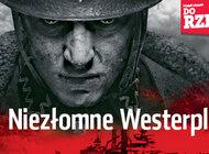 """""""Do Rzeczy"""" (35) Niezłomne Westerplatte."""