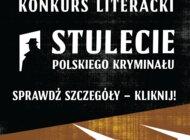 Zwycięzcy w konkursie Stulecie Polskiego Kryminału wyłonieni