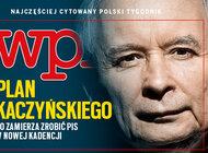 """""""Wprost"""" (41) Plan Kaczyńskiego. Co zamierza zrobić PiS w nowej kadencji?"""