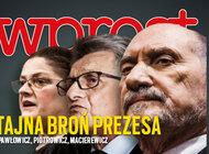 """""""Wprost"""" (47) Tajna broń prezesa: Pawłowicz, Piotrowicz, Macierewicz"""