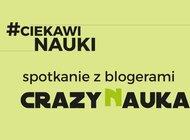 Anatomia fake news – spotkanie z blogerami Crazy Nauka
