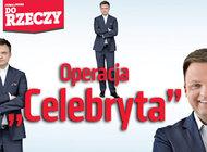 """Do Rzeczy"""" (48) Operacja """"Celebryta"""" Kto lansuje Szymona Hołownię na prezydenta"""