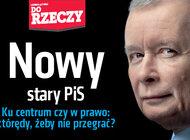 """""""Do Rzeczy"""" (49) Stary-nowy PiS"""