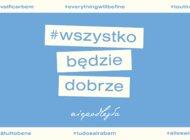premiera #wszystkobędziedobrze – Niepodległa i polscy artyści dodają otuchy