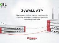 Lepsza cyberochrona małych i średnich firm - Zyxel podejmuje współpracę z McAfee