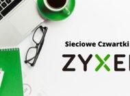 Rusza cykl webinarów Sieciowe Czwartki z Zyxel