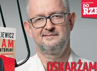 """""""Do Rzeczy"""" nr 26: Ziemkiewicz o atakach na siebie i swoją nową książkę: Oskarżam oszczerców."""