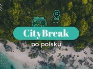 70% Polaków planuje w te wakacje city break