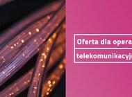TAURON z ofertą dla Operatorów Telekomunikacyjnych