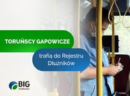 Gapowicz z Torunia dostanie bilet do rejestru dłużników