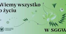 SGGW_wiemy_wszystko_o_zyciu.png