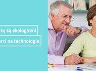Seniorzy są ekologiczni i otwarci na nowe technologie. Nowe badania