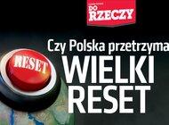 """""""Do Rzeczy"""" nr 20: Czy Polska przetrzyma WIELKI RESET"""