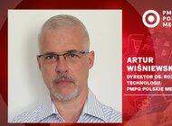 Artur Wiśniewski Dyrektorem ds. rozwoju technologii  w PMPG Polskie Media S.A.