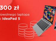 Skorzystaj z nowej promocji Lenovo i kup dowolny model IdeaPad 3 oraz IdeaPad 5 300 zł taniej