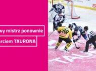 Hokejowy mistrz ponownie ze wsparciem TAURONA