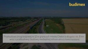 Zakończenie budowy i otwarcie DK 12 w Chełmie