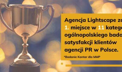 Agencja Lightscape zajęła 1. miejsce w 11 kategoriach ogólnopolskiego badania satysfakcji klientów agencji PR