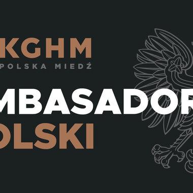 KGHM Ambasador Polski 2021