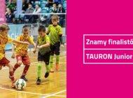 Znamy finalistów TAURON Junior Cup