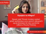 Kupujesz na Allegro?  Skorzystaj z benefitów, jakie daje wybór przesyłki w sieci punktów odbioru Poczty Polskiej