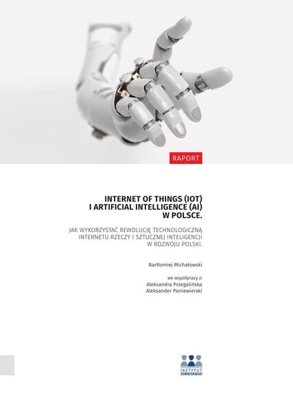 Raport IoT i AI - Instytut Sobieskiego marzec 2018.pdf