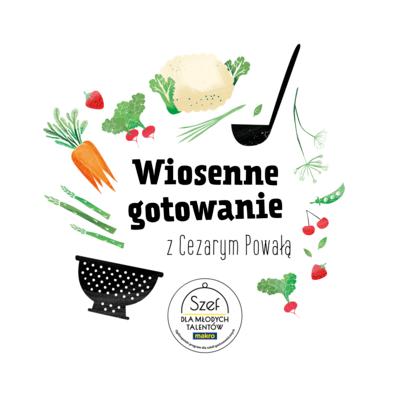Wiosenne gotowanie z Cezarym Powałą.png