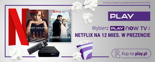 Netflix nawet na 12 miesięcy w prezencie od Play (3)