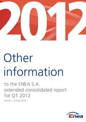 Extended consolidated quarterly report of the ENEA Group for the first quarter of 2012