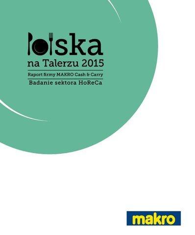 Raport 'Polska na Talerzu 2015. Badanie sektora HoReCa'.pdf