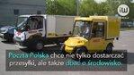 Test dostawczych pojazdów elektrycznych w Poczcie Polskiej
