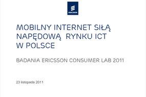 Mobilny Internet Siłą Napędową  rynku ICT - Ericsson Consumer Lab 2011.pdf