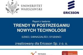 Badanie przeprowadzone przez studentow Uniwersytetu Warszawskiego dla Ericsson w Polsce (2015)