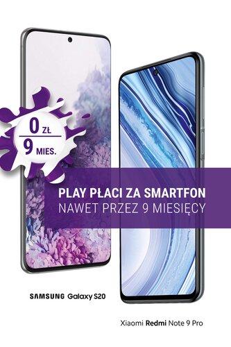 Play zapłaci za Twój smartfon_Samsung_Xiaomi