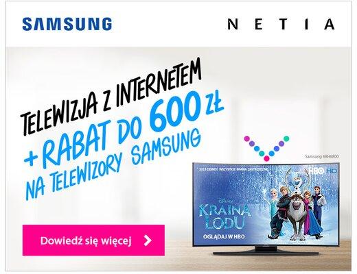 Telewizory Samsung Smart TV tańsze z internetem Netii