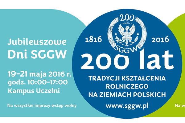 Dni SGGW w dwusetną rocznicę kształcenia rolniczego