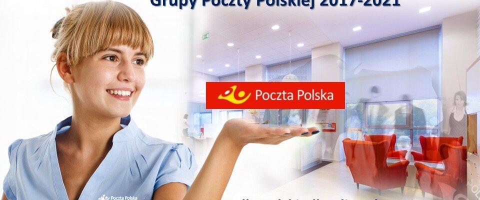 Silna Poczta Polska dla państwa, klientów i pracowników: nowa strategia rozwoju do 2021 roku