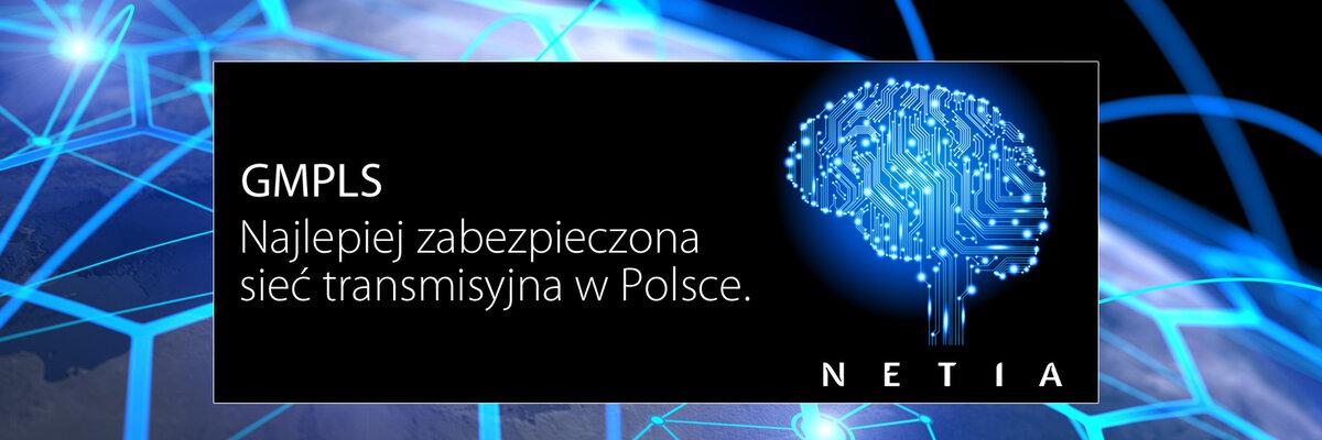 """Netia z najlepiej zabezpieczoną i """"samonaprawiającą się"""" siecią transmisji danych w Polsce"""
