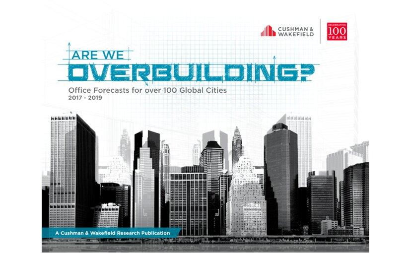 Prognoza dla światowych rynków nieruchomości biurowych – czy buduje się za dużo?