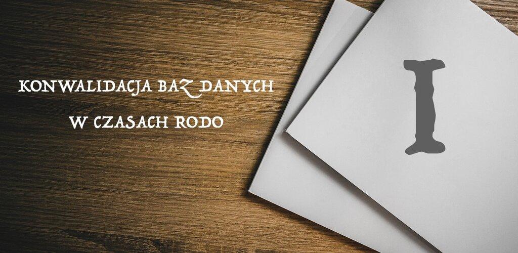 Wprowadzenie | Konwalidacja baz danych w czasach RODO cz. I