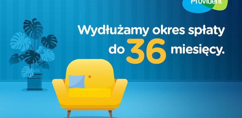 Provident wydłuża spłatę do 36 miesięcy