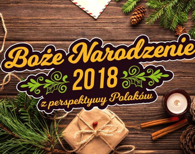 Polacy i Boże Narodzenie 2018. Wyniki badania