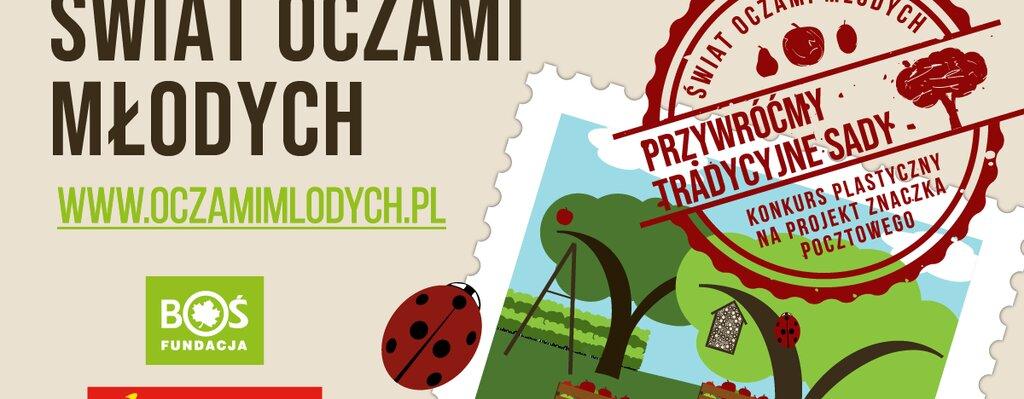 """Poczta Polska i Fundacja BOŚ organizują konkurs plastyczny pt. """"Przywróćmy tradycyjne sady"""""""
