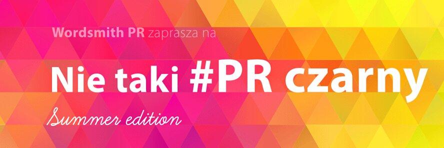 Nie taki #PR czarny - Summer edition