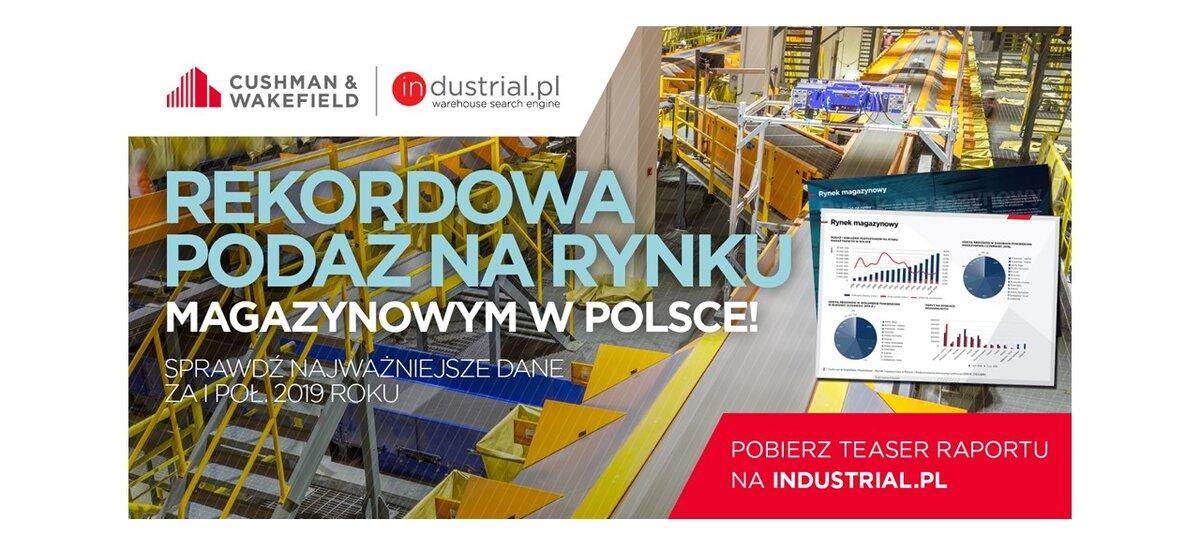 Rekordowa podaż na rynku magazynowym w Polsce w 1. połowie 2019 roku [MARKETBEAT TEASER]