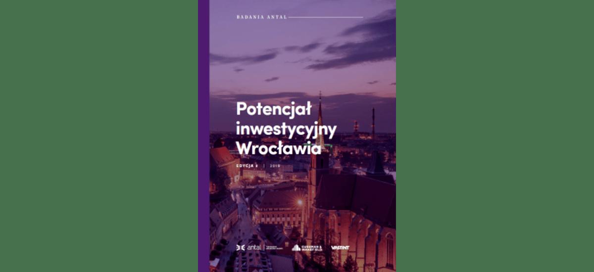 Potencjał inwestycyjny Wrocławia. Co przyciąga nowe firmy do stolicy Dolnego Śląska?
