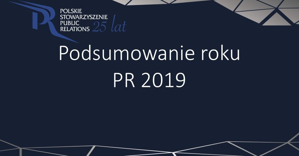 Członkowie PSPR o PR w 2019 roku