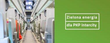 Zielony Zwrot napędzi PKP Intercity
