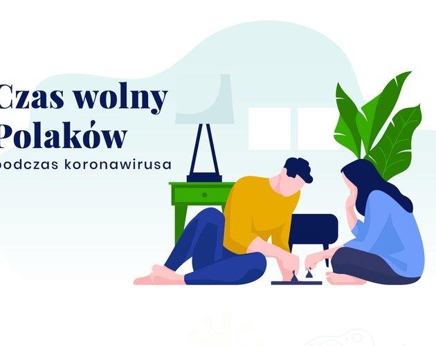 Czas wolny Polaków podczas koronawirusa. Wyniki sondy