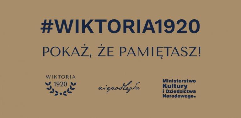 """Kampania społeczna """"Wiktoria 1920"""". Pokażmy pamiątki i upamiętnienia wojny polsko-bolszewickiej"""